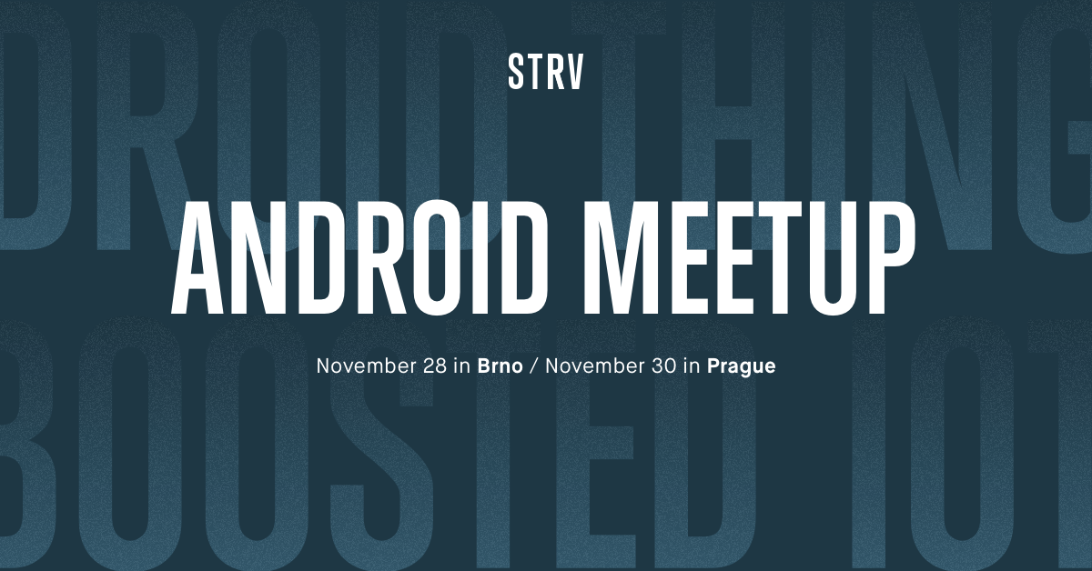 strv android meetup 2017 banner